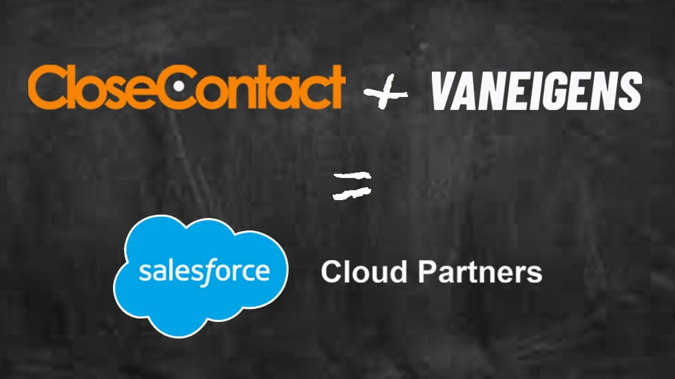 CLOSECONTACT + VANEIGENS = CLOUD PARTNERS